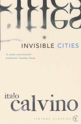 invisible cities calvino Italo calvino's highly successful novel invisible cities, like a few of his other  novels, is a classic exposition of the italian author's eclectic notions.